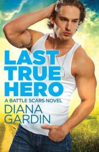 Review: Last True Hero by Diana Gardin