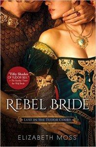 Review: Rebel Bride by Elizabeth Moss