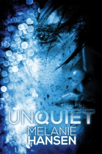 Review: Unquiet by Meanie Hansen
