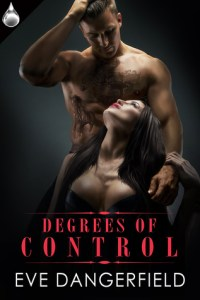 Review: Degrees of Control by Eve Dangerfield