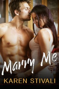Review: Marry Me by Karen Stivali
