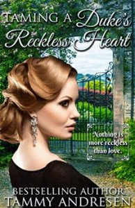 Review: Taming a Duke's Reckless Heart by Tammy Andresen