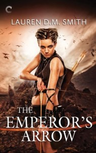Review: The Emperor's Arrow by Lauren D.M. Smith