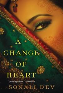 Review: A Change of Heart by Sonali Dev
