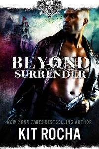 Preparing for the Ending…Kit Rocha's Beyond Surrender