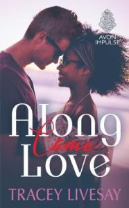 Review: Along Came Love by Tracey Livesay