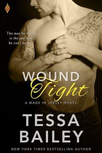 Review: Wound Tight by Tessa Bailey