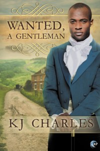 Review: Wanted, a Gentleman by KJ Charles