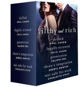 Feature: Filthy and Rich: A Billionaire Menage Romance Box Set