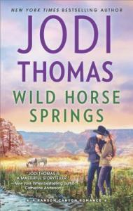 Review: Wild Horse Springs by Jodi Thomas