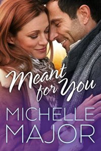Review: Meant for You by Michelle Major