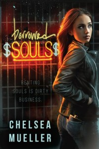 Review and Giveaway: Borrowed Souls by Chelsea Mueller