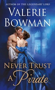 Review: Never Trust a Pirate by Valerie Bowman