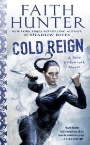 Review: Cold Reign by Faith Hunter
