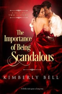 Review: The Importance of Being Scandalous by Kimberly Bell