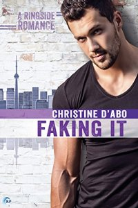 Review: Faking It by Christine d'Abo
