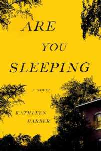 Review: Are You Sleeping by Kathleen Barber