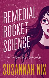 Review: Remedial Rocket Science by Susannah Nix