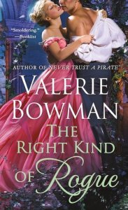 Review: The Right Kind of Rogue by Valerie Bowman