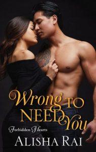 Review: Wrong to Need You by Alisha Rai
