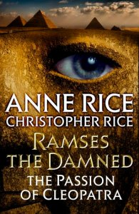 Review: The Passion of Cleopatra by Anne Rice & Christopher Rice