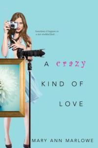 Review: A Crazy Kind Of Love by Mary Ann Marlowe