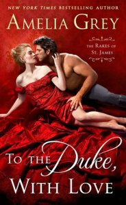 Review: To the Duke, with Love by Amelia Grey