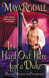 Review: It's Hard Out Here For A Duke by Maya Rodale