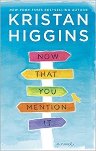 Review: Now That You Mention It by Kristan Higgins