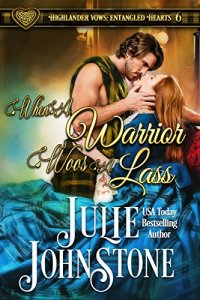 Review: When a Warrior Woos A Lass by Julie Johnstone
