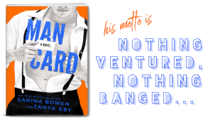 Release Day Excerpt from Man Card by Sarina Bowen and Tanya Eby