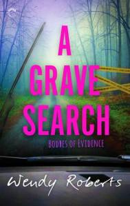 Review: A Grave Search by Wendy Roberts