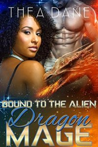 Review: Bound to the Alien Dragon Mage by Thea Dane