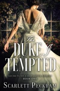Review: The Duke I Tempted by Scarlett Peckham