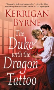 Review: The Duke with the Dragon Tattoo by Kerrigan Byrne