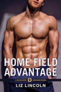 Cover Reveal: Home Field Advantage, Milwaukee Dragons #3 by Liz Lincoln