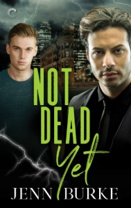Review: Not Dead Yet by Jenn Burke