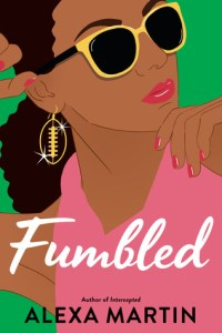 Review: Fumbled by Alexa Martin