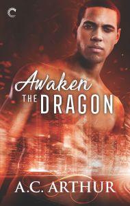 Awaken the Dragon cover by A.C. Arthur
