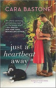 Cover of Just a Heartbeat Away by Cara Bastone