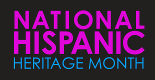 image that says- National Hispanic Heritage Month