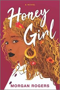 Book cover for Honey Girl by Morgan Rogers