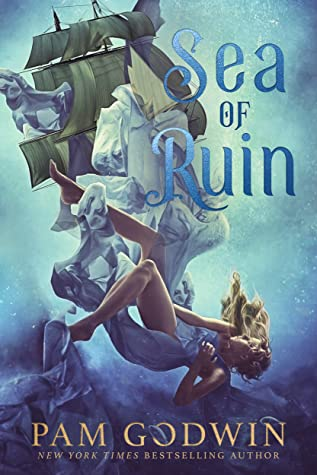 Sea of Ruin by Pam Godwin