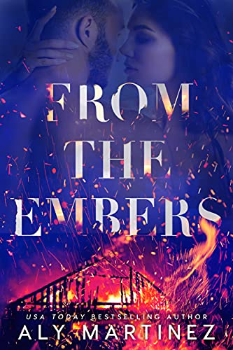 Review: From the Embers by Aly Martinez