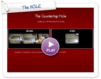 Click to play this Smilebox postcard: The HOLE