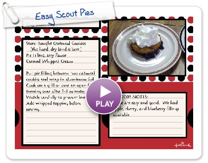 Click to play this Smilebox recipe: Easy Scout Pies