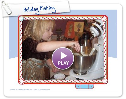 Click to play this Smilebox slideshow: Holiday Baking