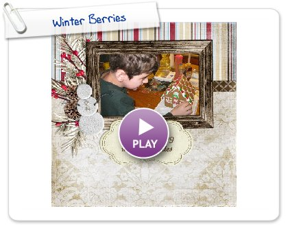 Click to play this Smilebox scrapbook: Winter Berries
