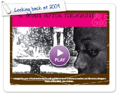 Click to play this Smilebox greeting: Looking back at 2009