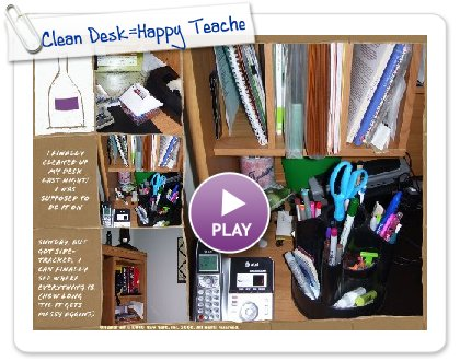Click to play Clean Desk=Happy Teacher